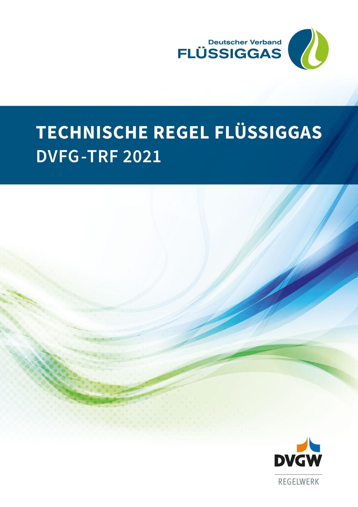 DVFG-TRF 2021 Technische Regel Flüssiggas